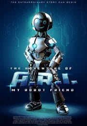 دانلود فیلم ماجرای ربات ای آر آی The Adventure of A.R.I 2020